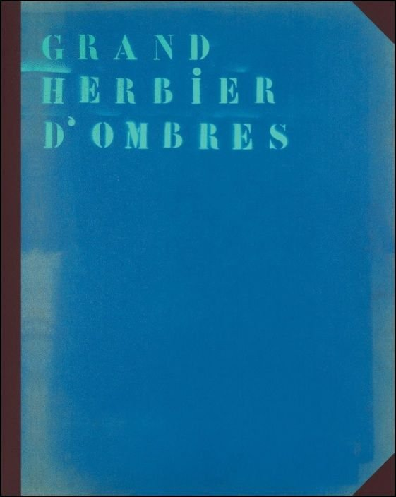 Grand Herbier D´ombres
