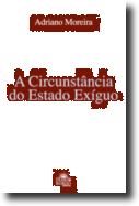 A Circunstância do Estado Exíguo