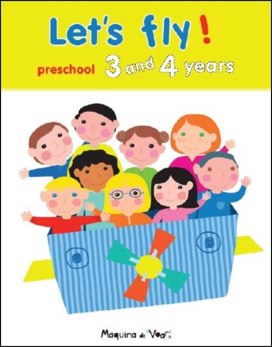 Let´s Fly - Preschool 3 and 4 years