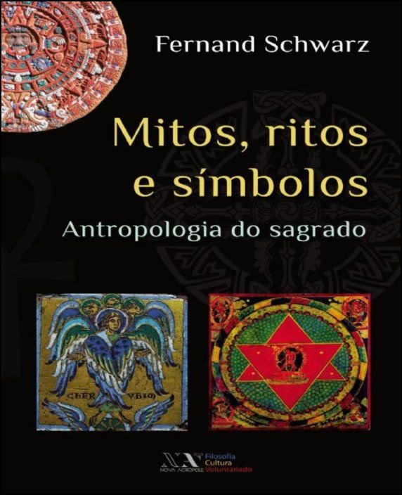 Mitos, Ritos e Lendas - Antropologia do Sagrado